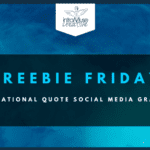 Freebie Friday: Inspirational Quote Social Media Canva Graphic Templates